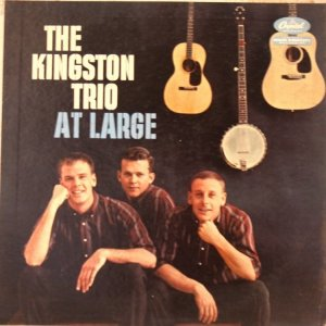 1959 - KINGSTON TRIO AT LARGE A