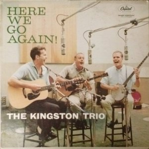 1959 - KINGSTON TRIO HERE WE GO A