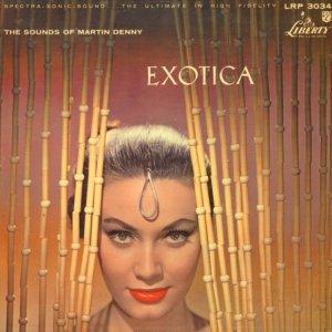 1959 - MARTIN DENNY EXOTICA A