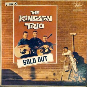 1960 - KINGSTON TRIO - SOLD OUT A
