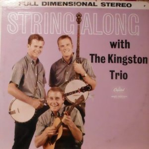 1960 - KINGSTON TRIO STRING A