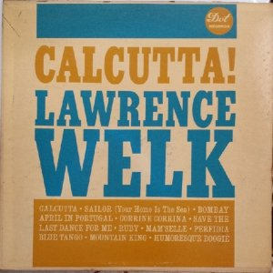 1961 - WELK LAWRENCE CALCUTTA A