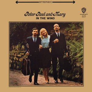 1963 - PETER PAUL MARY IN THE WIND A