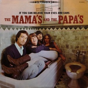 1966 - MAMAS AND PAPAS - BELIEVE A