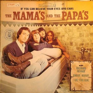 1966 - MAMAS AND PAPAS - BELIEVE B