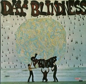 DAY BLINDNESS 1969 A