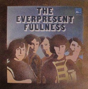 EVERPRESENT FULLNESS A