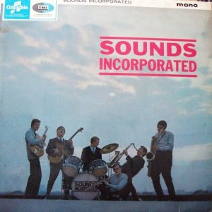 SOUNDS INCORPORATED 1964 A