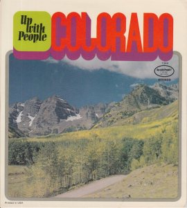 COLORADO T UP WITH PEOPLE 1972 A