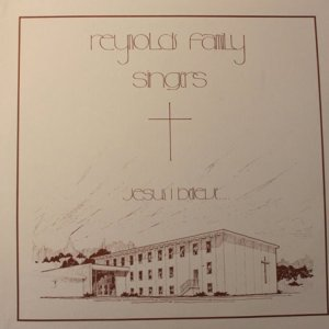 REYNOLDS FAMILY SINGERS LP