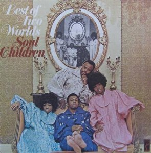 SOUL CHILDREN 1970 A