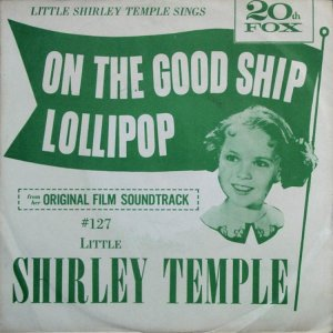 on-good-ship-lollipop-mov-59