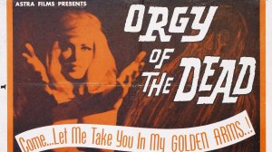 orgy-of-the-dead-1965